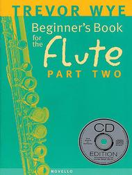 Beginner's Book for the Flute - Part Two