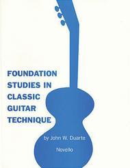 Foundation Studies in Classic Guitar Technique