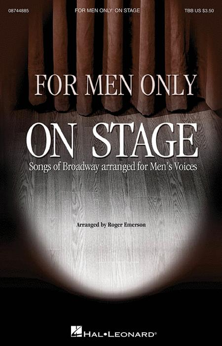 For Men Only - On Stage Collection