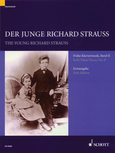 The Young Richard Strauss Volume 2
