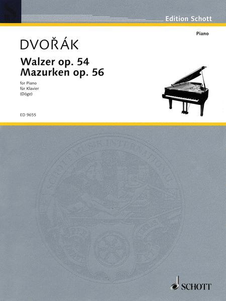 Waltzes and Mazurkas op. 54 und 56