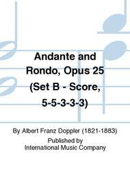 Andante and Rondo, Opus 25 (Set B - Score, 5-5-3-3-3)