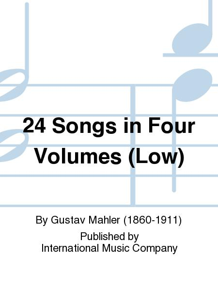 24 Songs in Four Volumes (Low)