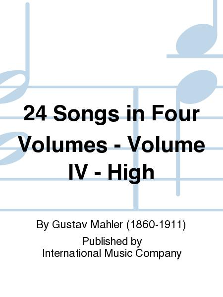 24 Songs in Four Volumes - Volume IV - High