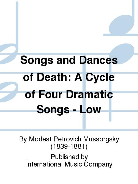 Songs and Dances of Death: A Cycle of Four Dramatic Songs - Low