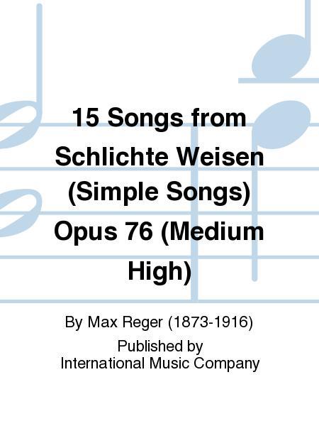 15 Songs from Schlichte Weisen (Simple Songs) Opus 76 (Medium High)