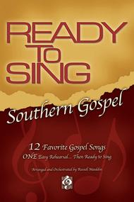 Ready To Sing Southern Gospel, Volume 1 (Choral Book)