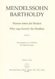 Why rage fiercely the Heathen, op. 78 (Psalm No. 2)