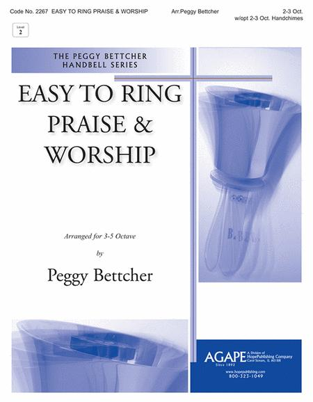 Easy To Ring Praise & Worship