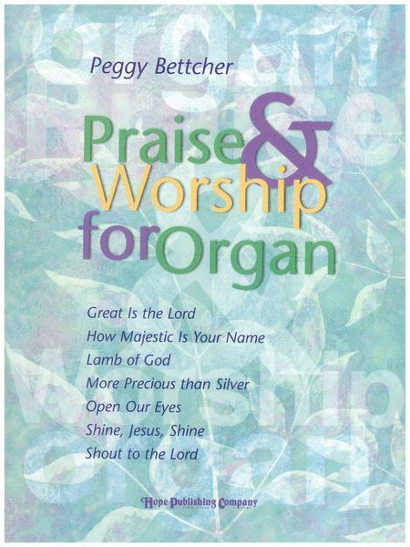 Praise & Worship For Organ