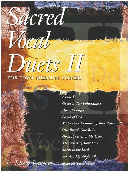 Sacred Vocal Duets II (For 2 Medium Voices)