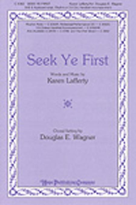 Seek Ye First Sheet Music By Karen Lafferty Sheet Music Plus