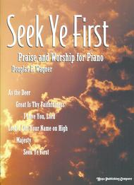 Seek Ye First (For Piano)