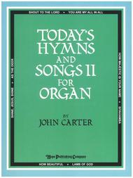 Today's Hymns and Songs II for Organ