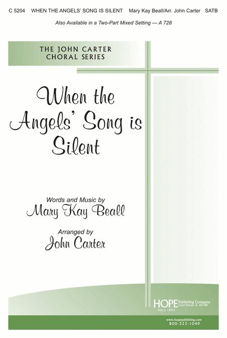 When The Angels' Song Is Silent