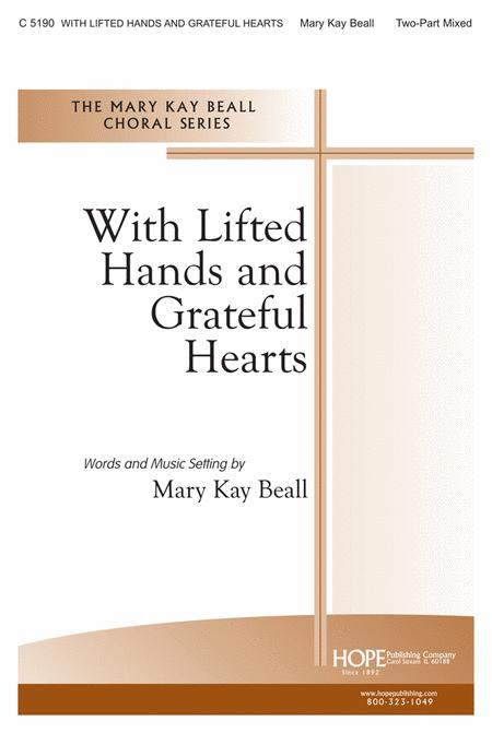 With Lifted Hands and Grateful Hearts