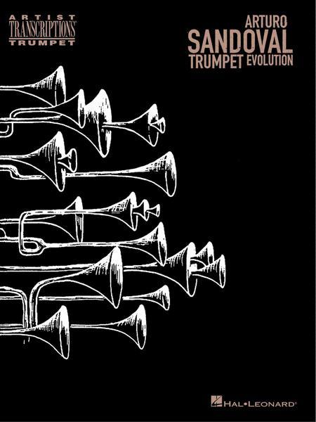 Arturo Sandoval - Trumpet Evolution