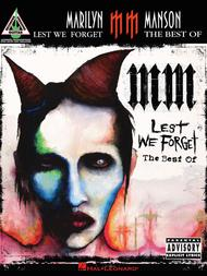 Marilyn Manson - Lest We Forget: The Best of 					 					 By Marilyn Manson