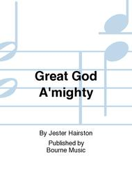 Great God A'mighty