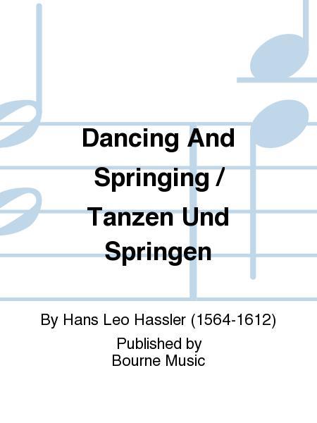 Dancing And Springing / Tanzen Und Springen