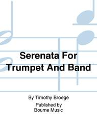 Serenata For Trumpet And Band