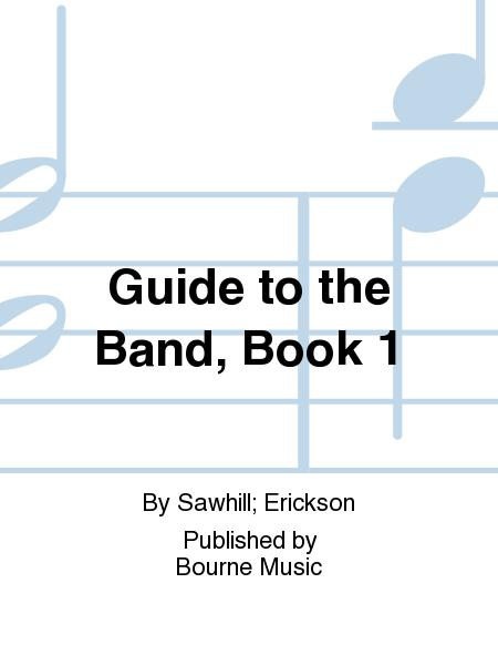 Guide to the Band, Book 1