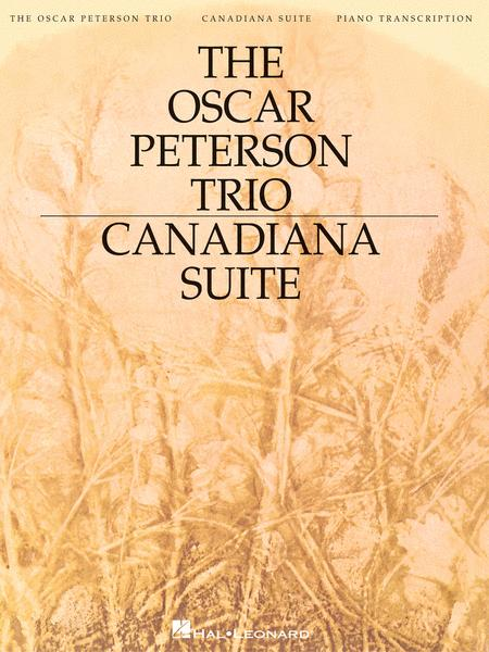 The oscar peterson trio canadiana suite 2nd edition sheet music the oscar peterson trio canadiana suite 2nd edition fandeluxe Gallery