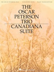 The Oscar Peterson Trio - Canadiana Suite, 2nd Edition