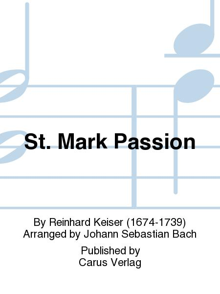 St. Mark Passion (Markus-Passion)