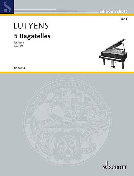 5 Bagatelles op. 49