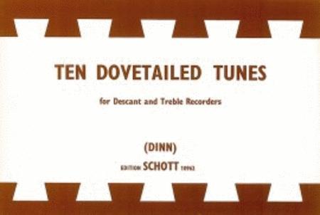 10 Dovetailed Tunes