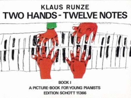 Two Hands - Twelve Notes Band 1