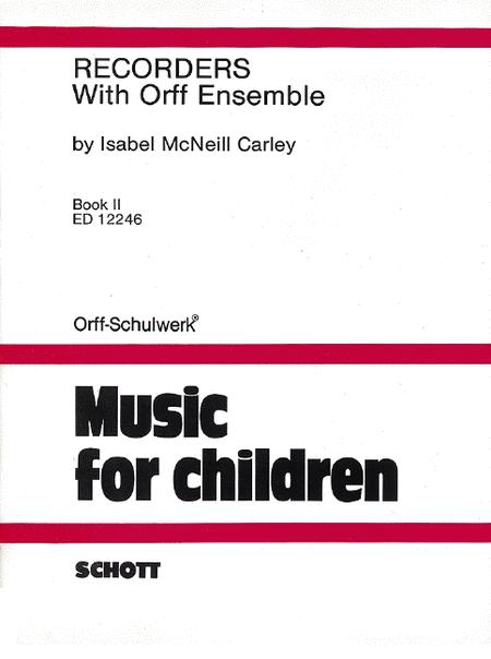 Recorders with Orff Ensemble Vol. 2