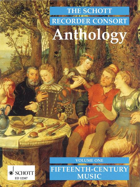 The Schott Recorder Consort Anthology Vol. 1