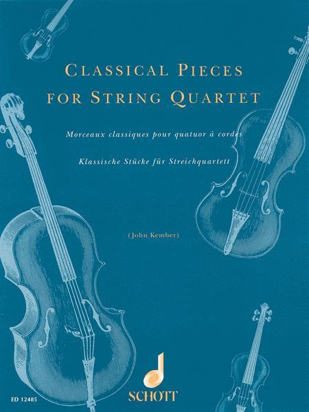 Classical Pieces for String Quartet