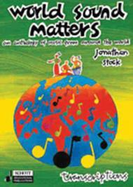 World Sound Matters - An Anthology of Music from Around the World