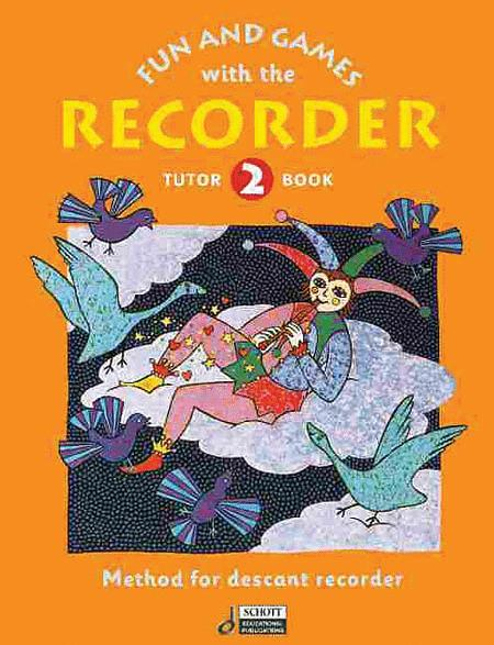 Fun and Games with the Recorder Tune Book 2