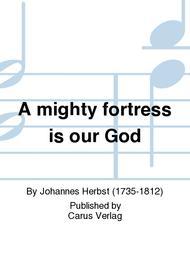 A mighty fortress is our God (Ein feste Burg ist unser Gott)