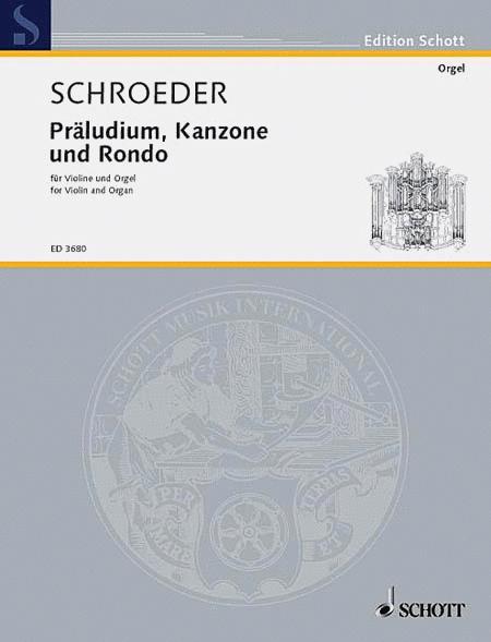 Praludium, Kanzone und Rondo