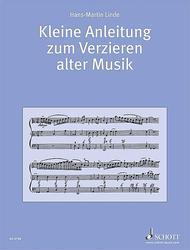 Kleine Anleitung zum Verzieren alter Musik
