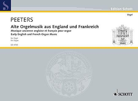 Early English and French Organ Music