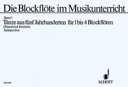 Die Blockflote im Musikunterricht Band 1