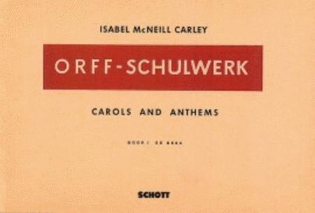 Carols and Anthems Vol. 1