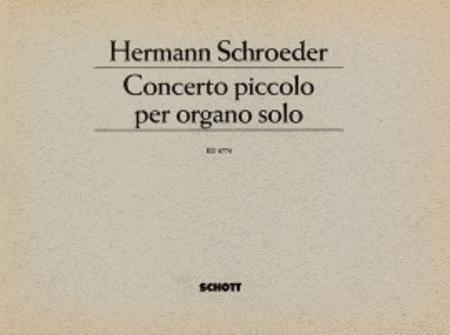 Concerto piccolo per organo solo
