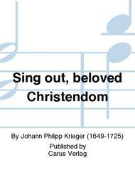 Sing out, beloved Christendom (Heut singt die werte Christenheit)