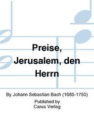Praise the Lord, O Jerusalem (Preise, Jerusalem, den Herrn)