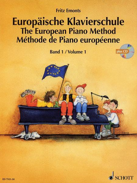 The European Piano Method - Volume 1