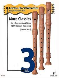 Easy Recorder Trios Volume 3: More Classics