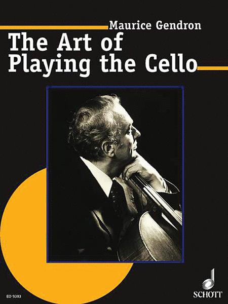 The Art of Playing the Cello