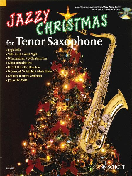 Jazzy Christmas for Tenor Saxophone